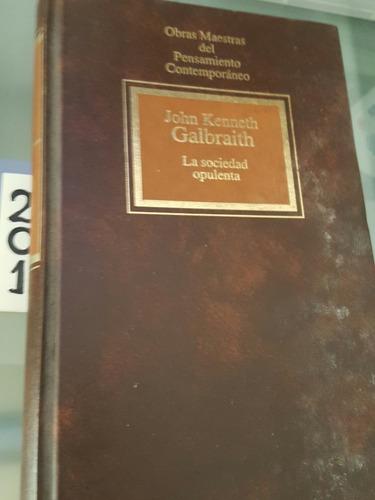la sociedad opulenta _galbraith
