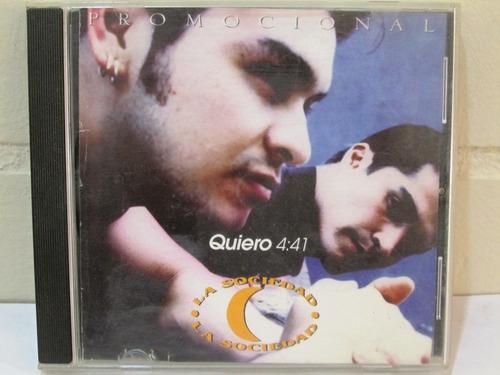 la sociedad - quiero ( maxi single exclusivo )