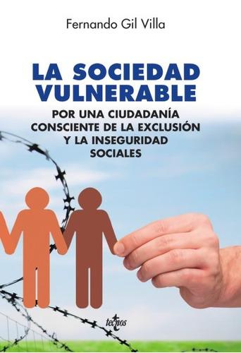 la sociedad vulnerable: por una ciudadanía consciente de la