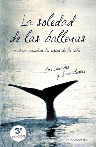 la soledad de las ballenas(libro novela y narrativa)