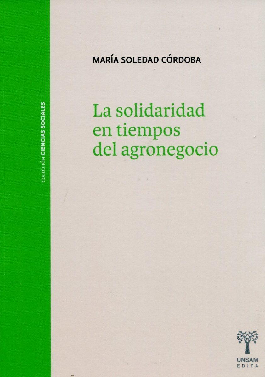 """Resultado de imagen para la solidaridad en tiempos del agronegocio"""""""