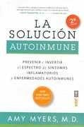 la solucion autoinmune - myers, amy