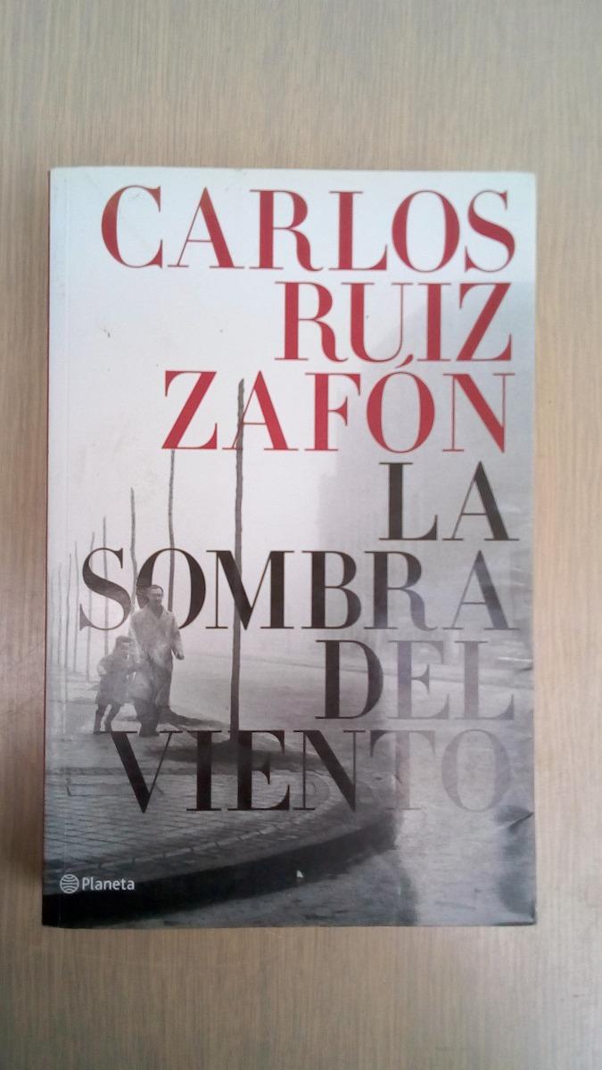 La Sombra Del Viento De Carlos Ruiz Zafon - Bs. 12.000,00 en Mercado ...