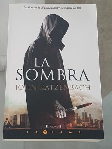 la sombra- john katzenbach (grande) (nuevo)