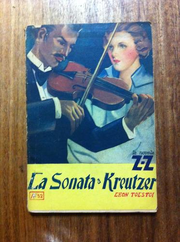la sonata a kreutzer - león tolstoi antiguo