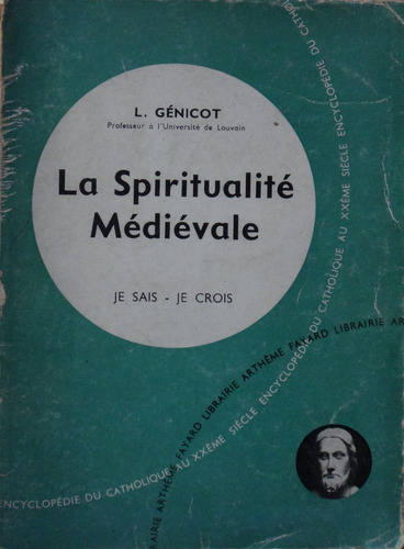 la spiritualité médiévale - l. génicot