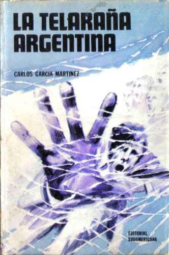 la telaraña argentina - martinez - sudamericana