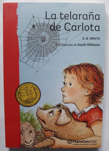 la telaraña de carlota - planeta lector - libro nuevo
