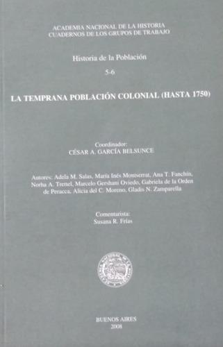 la temprana población colonial (hasta 1750)
