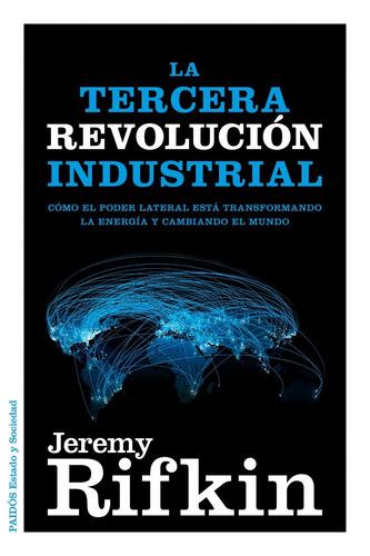 la tercera revolución industrial, jeremy rifkin, paidós