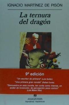 la ternura del dragón(libro novela y narrativa)
