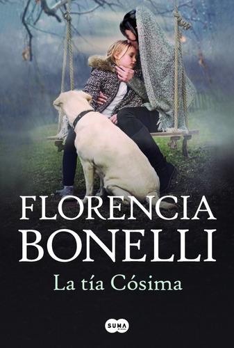 la tia cosima - florencia bonelli - suma - libro preventa