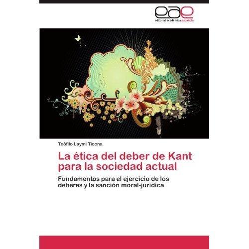 la tica del deber de kant para la sociedad actu envío gratis