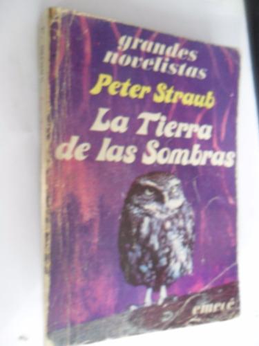 la tierra de las sombras - peter straub aa8