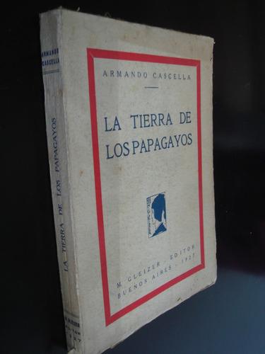 la tierra de los papagayos armando cascella 1927