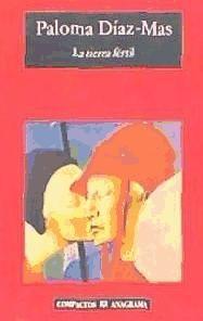la tierra fértil(libro novela y narrativa)