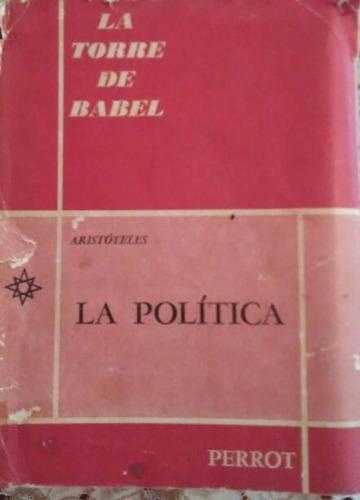 la torre de babel la politica perrot aristoteles