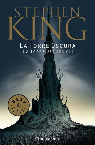 la torre oscura 7 - la torre oscura - stephen king