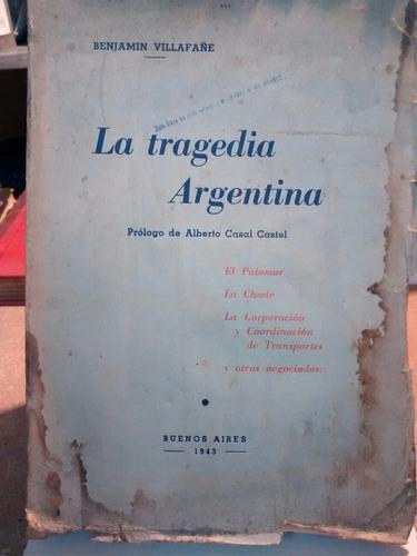 la tragedia argentina - benjamín villafañe - 1943