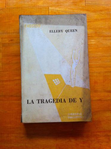 la tragedia de y - ellery queen