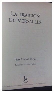 la traición de versalles, j. m. riou