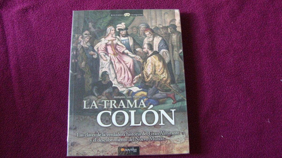 La Trama Colon - Antonio Las Heras - $ 340,00 en Mercado Libre