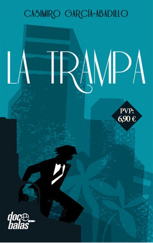 la trampa(libro novela y narrativa)