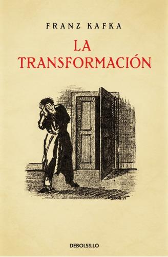 la transformaci¿n(libro otras literaturas)