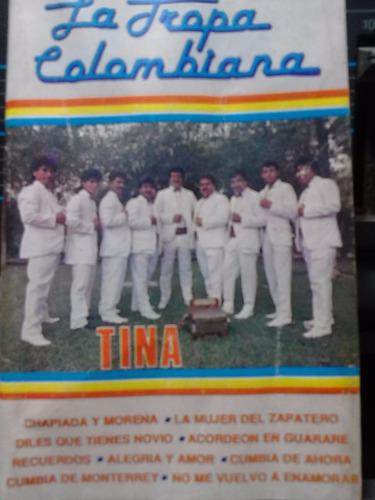 la tropa colombiana - tina (casete original)