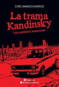 la . una maldicion bonaerense trama kandinsky