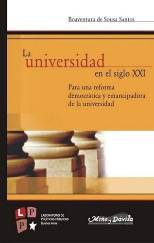 la universidad en el siglo xxi / boaventura de sousa santos