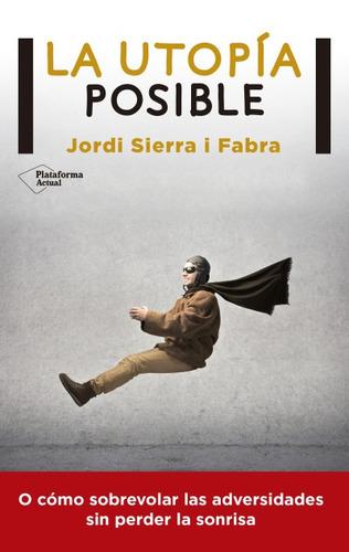 la utop¿a posible(libro )