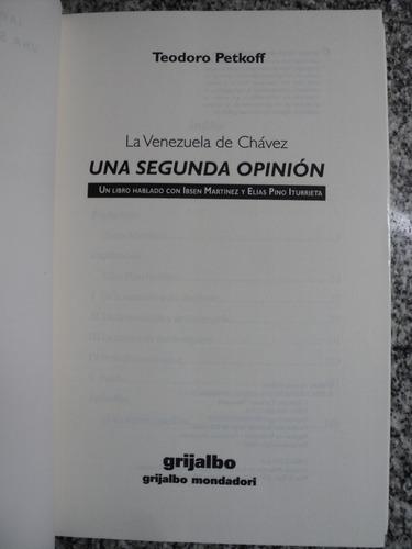 la venezuela de chavez una segunda opinion teodoro petkoff