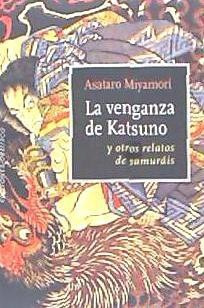 la venganza de katsuno(libro novela y narrativa extranjera)