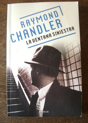 la ventana siniestra, raymond chandler, ed. emecé