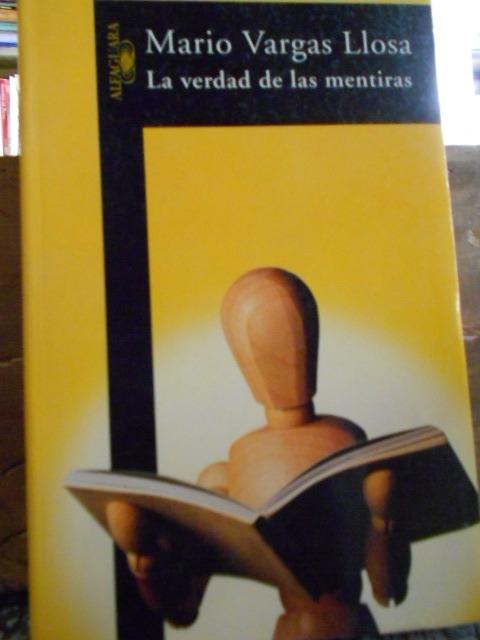 Confieso que he le do La verdad de las mentiras (Mario Vargas Llosa)