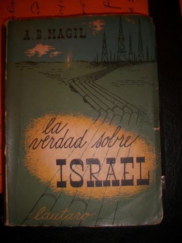 la verdad sobre israel  / a. b. magil      v