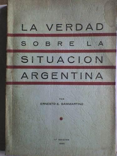 la verdad sobre la situación argentina