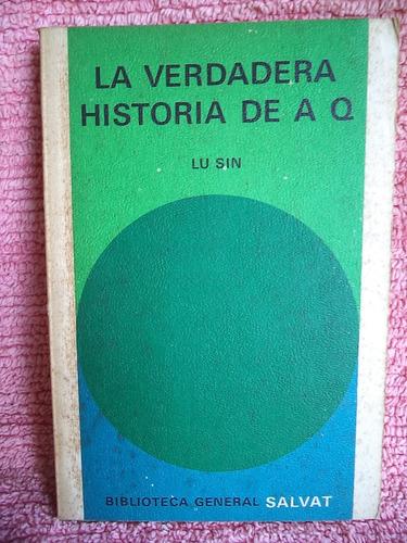 la verdadera historia de a q y otros cuentos lu sin