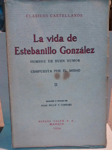 la vida de estebanillo gonzález - 2 t - clásicos castellanos