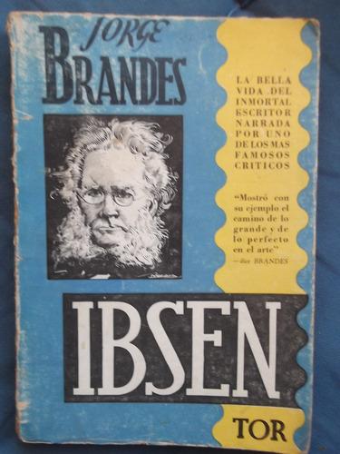 la vida de ibsen ( biografía) jorge brandes