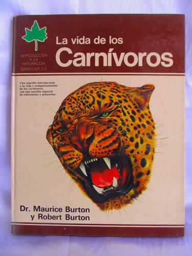 la vida de los carnivoros dr. burton