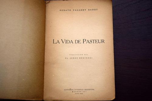 la vida de pasteur renato vallery radot
