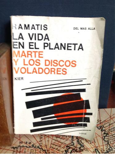 la vida en el planeta marte y los discos voladores - ramatis
