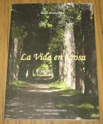 la vida en prosa : sarita alvarez silva - poesía poemas
