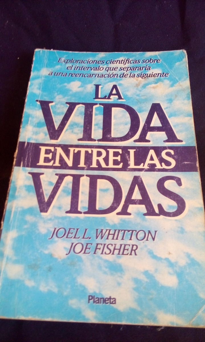 La vida entre las vidas joel whitton ebook download insert fandeluxe Image collections