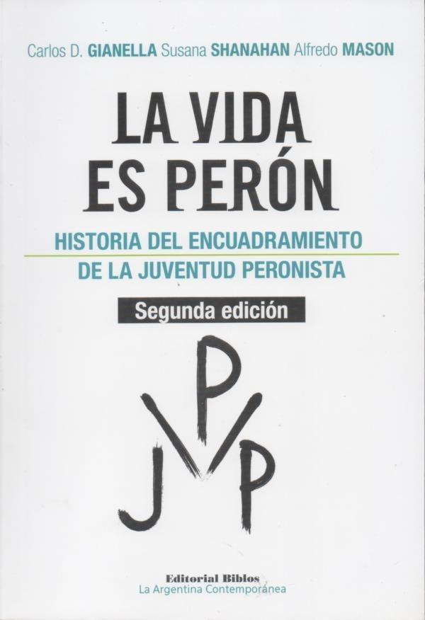 La Vida Es Peron Juventud Peronista Encuadre - Microcentro - $ 382 ...
