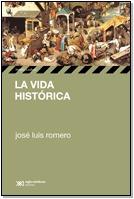 la vida histórica, de josé luis romero