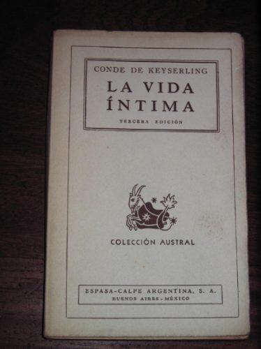 la vida intima conde de keyserling colecc austral espasa