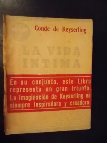 la vida íntima - keyserling